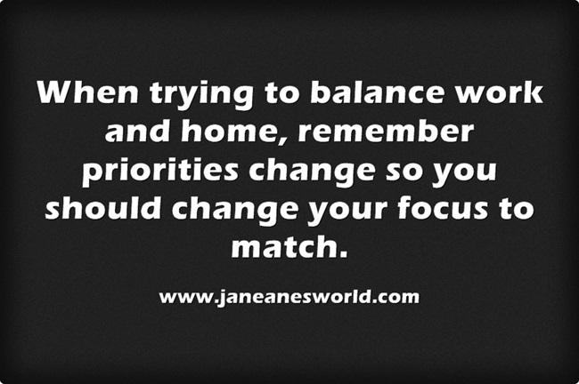 www.janeanesworld.com priorities change balanced does too
