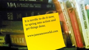 do it, spring into action, take action now, procrastination,procrastination, fear of failure, fear of success, lack of knowledge,