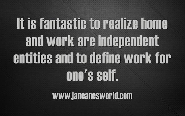 www.janeanesworld.com define work