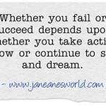 take action now in order to succeed