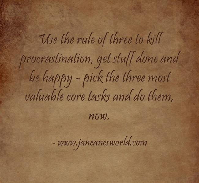 procrastination - rule of three, www.janeanesworld.com