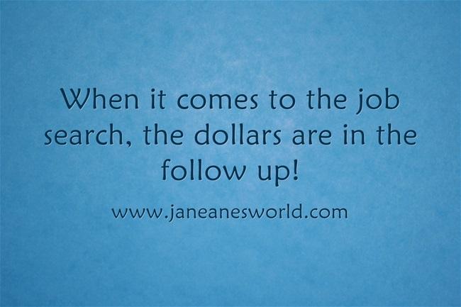 follow up job search www.janeanesworld.com