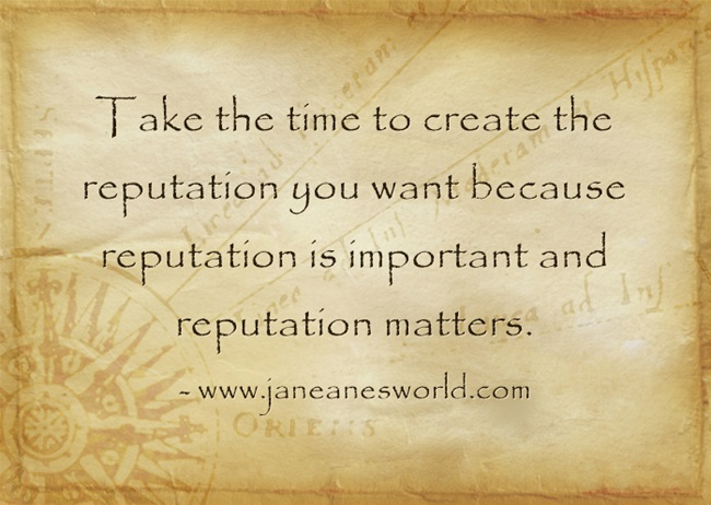 reputation matters at home an work www.janeanesworld.com