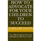 Cover of book How to Advocate for Your Children to Succeed