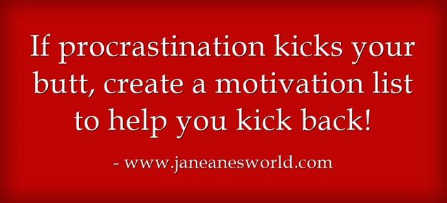 motivate yourself to beat procrastination www.janeanesworld.com