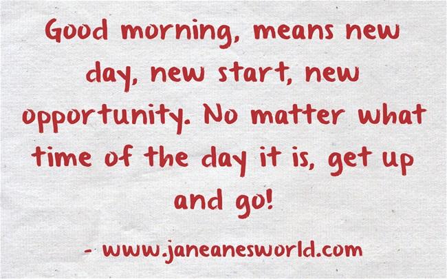 good morning L Hughes www.janeanesworld.com