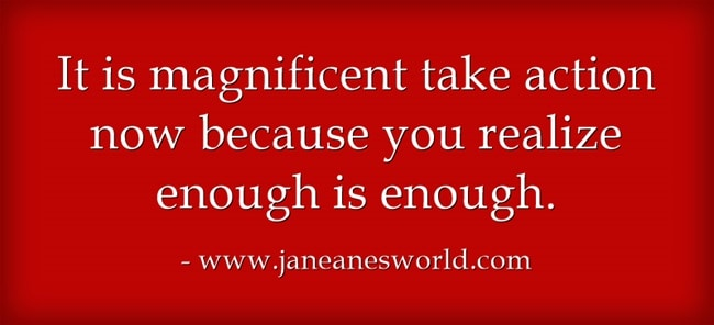 take action now enough is enough www.janeanesworld.com