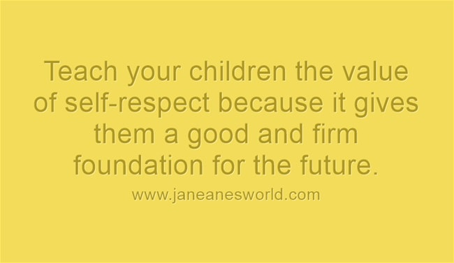 teach your children self respect