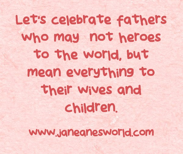 http://janeanesworld.com/wp-content/uploads/2015/06/Lets-celebrate-fathers.jpg