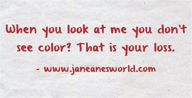 www.janeanesworld.com When-you-look-at-me-you