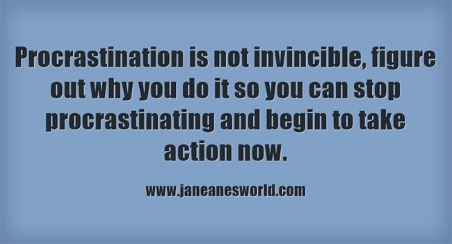 procrastination www.janeanesworld.com