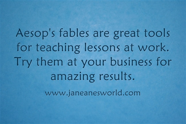 aesop's fables are great for business www.jaenanesworld.com