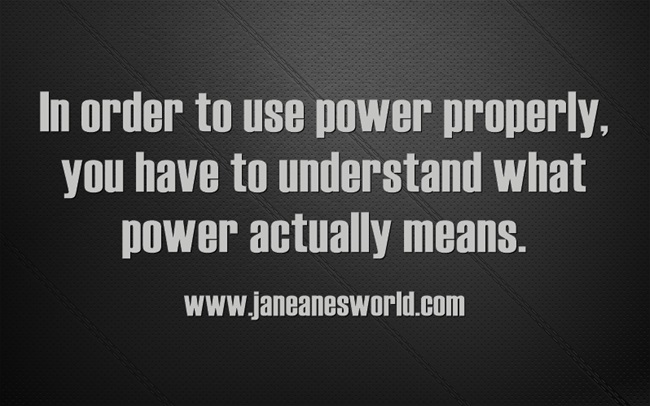 learn to use power www.janeanesworld.com