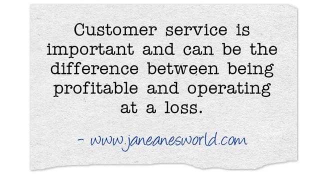 customer service for entrepreneurs www.janeanesworl.com
