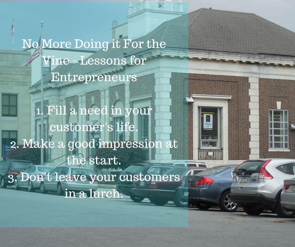 no more doing it for the vine lessons for entrepreneurs