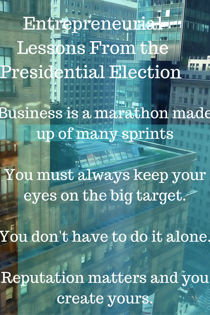 entrepreneur lessons from the election
