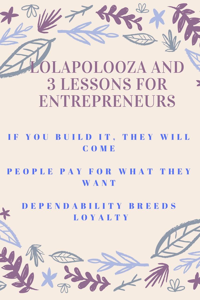 lolapalooza and lessons for entrepreneurs