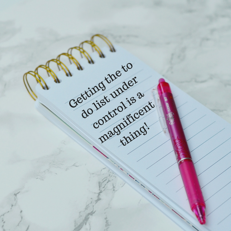 Getting that to do list under control is a magnificent thing!