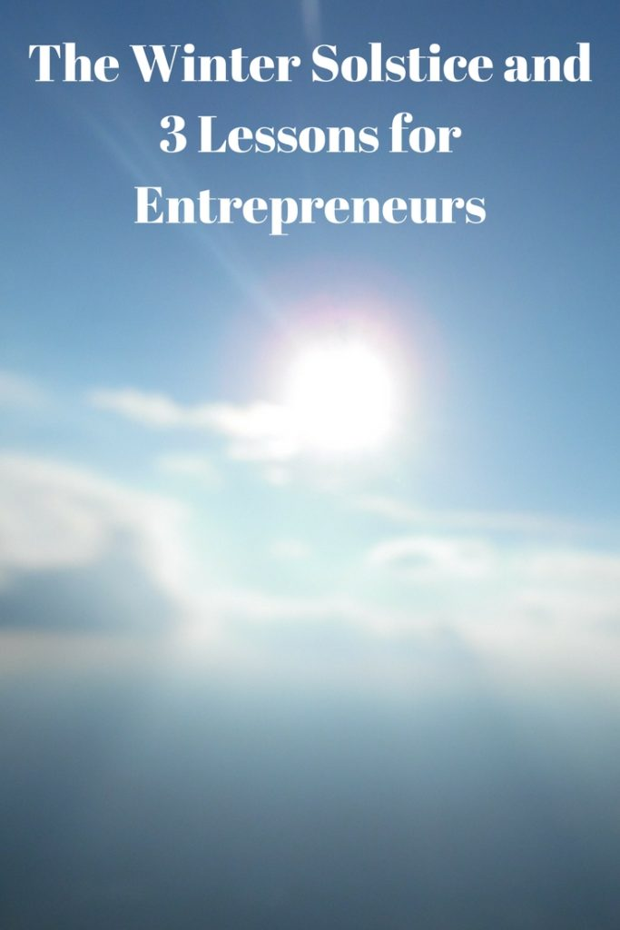 The Winter Solstice and 3 Lessons for Entrepreneurs