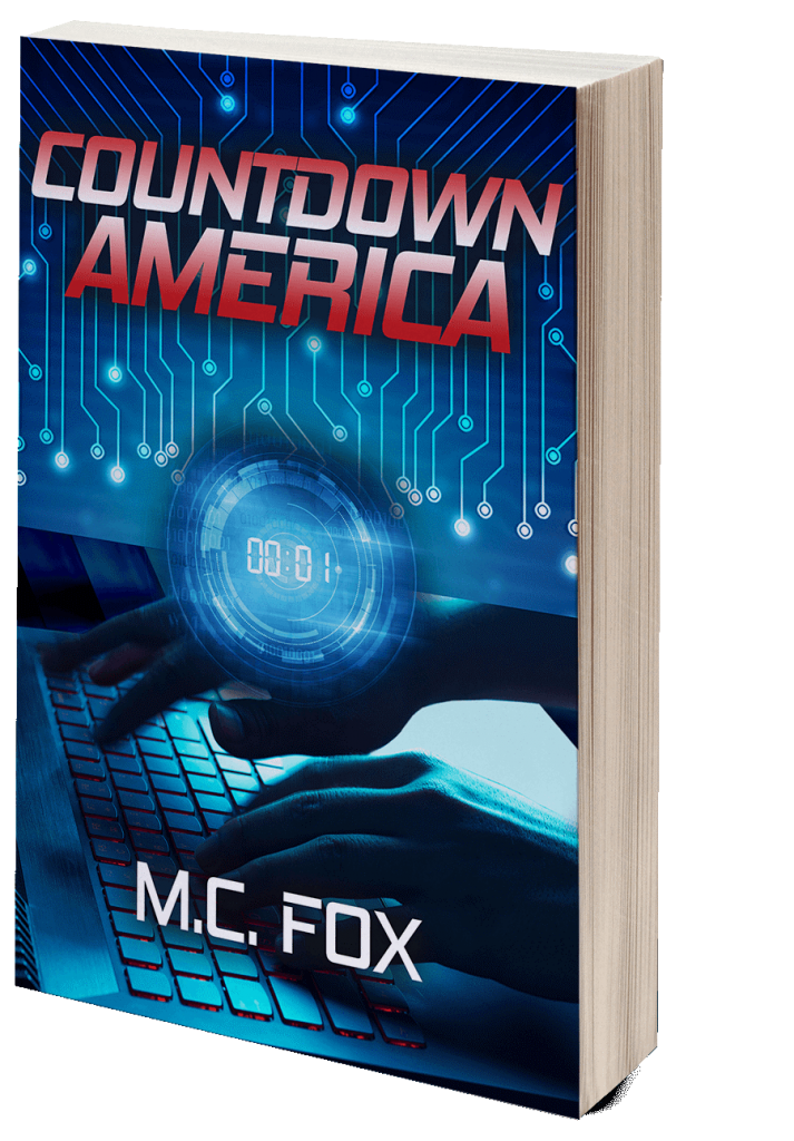 Q&A WITH M.C. FOX: AUTHOR OF THE NEW NOVEL COUNTDOWN AMERICA