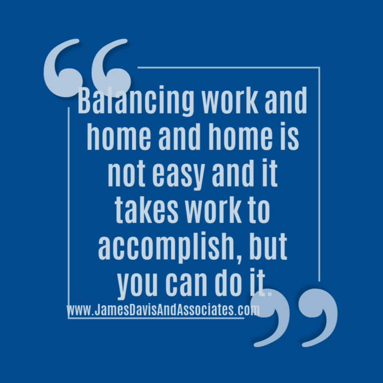 """[Tweet """"Balancing work and home and home is not easy and it takes work to accomplish, but you can do it. """"]"""