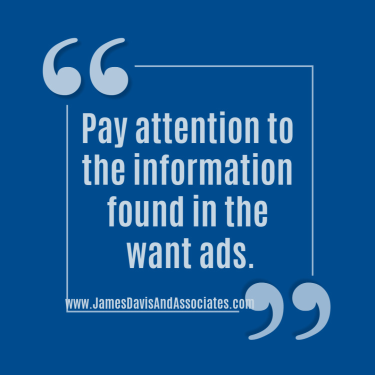 paying attention to the information found in the want ads