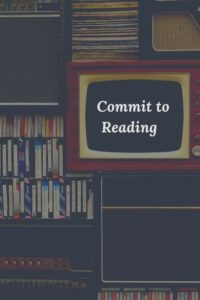 Commit to Reading by Understanding that Your Reading Does Something Good for the World