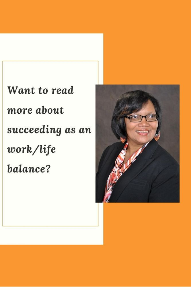 Want to read more about succeeding at work life balance