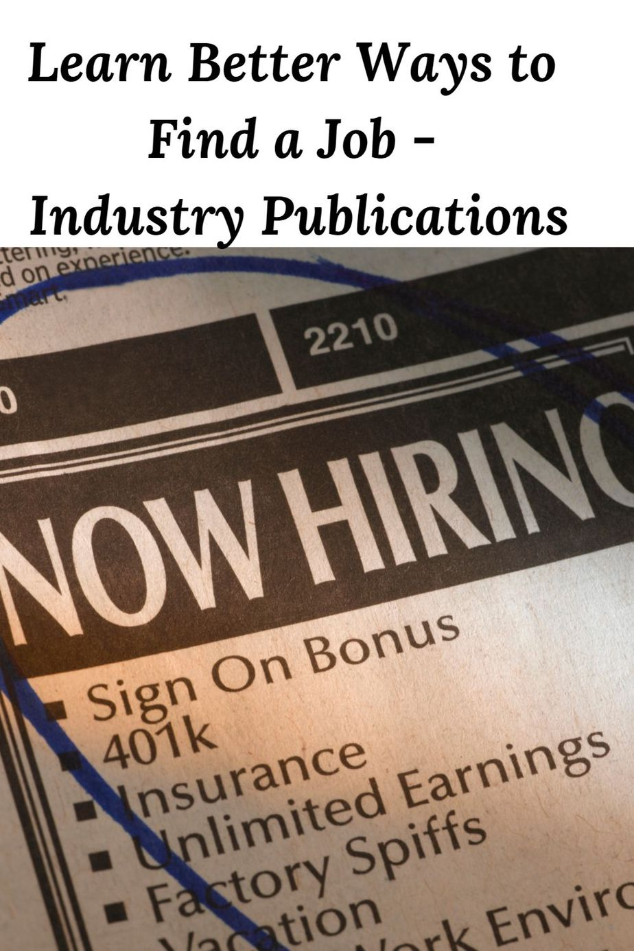 Learn Better Ways to Find a Job - Industry Publications